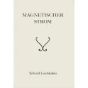 Magnetischer Strom