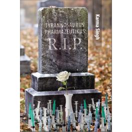 Tyrannosaurus Pharmazeutikum RIP