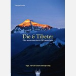 Die 6 Tibeter