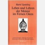 Die Leben und Lehren der Meister im fernen Osten Teil 4+5