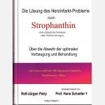 Die Lösung des Herzinfarkt-Problems durch Strophanthin