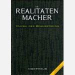 Die Realitätenmacher von Morpheus