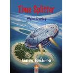Time Splitter - Einsteins Vermächtnis